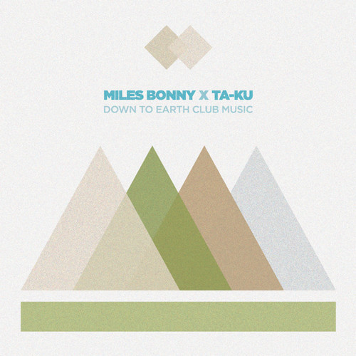 Miles Bonny Taku Down To Earth Club Music