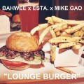 bahwee esta mike gao lounge burger beats free download