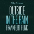 frankfurt funk outside in the rain funk