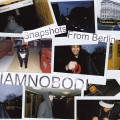 iamnobodi snapshots from berlin jakarta records beats