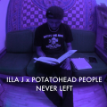 illa j potatohead people astrological nick wisdom never left bastard jazz