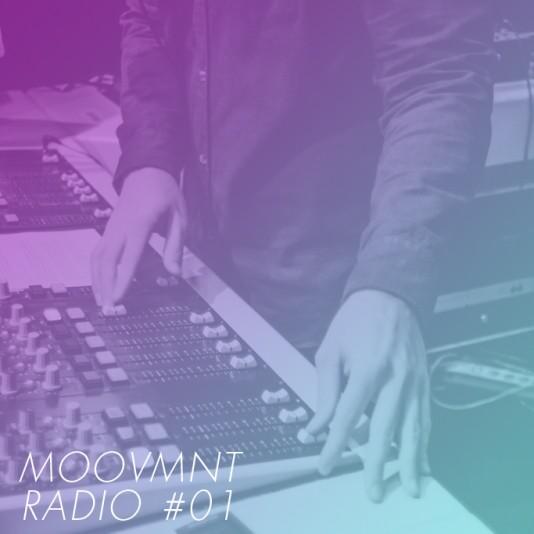 Moovmnt Radio Show 01 Cover Def