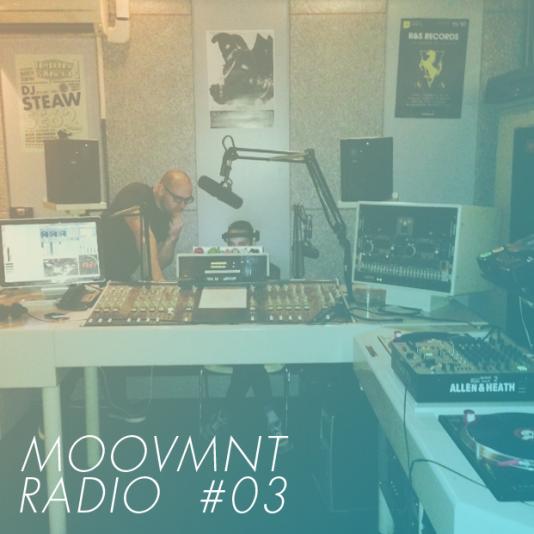 Moovmnt Radio Show #3