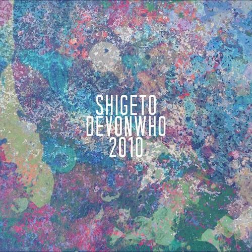 Shigeto Devonwho 2010